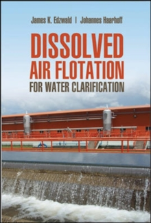 Dissolved Air Flotation For Water Clarification, Hardback Book