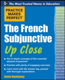 Practice Makes Perfect The French Subjunctive Up Close, Paperback / softback Book