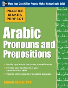 Practice Makes Perfect Arabic Pronouns and Prepositions, Paperback / softback Book