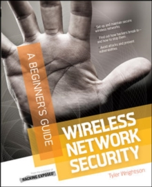 Wireless Network Security A Beginner's Guide, Paperback / softback Book