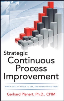 Strategic Continuous Process Improvement, Hardback Book