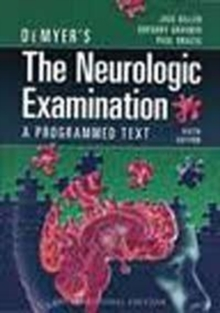 DEMYERS THE NEUROLOGIC EXAMINATION,  Book