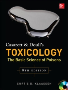 Casarett & Doull's Toxicology: The Basic Science of Poisons, Eighth Edition, Hardback Book
