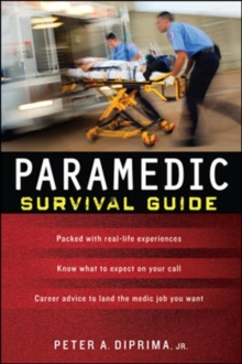 Paramedic Survival Guide, Paperback / softback Book