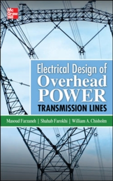 Electrical Design of Overhead Power Transmission Lines, Hardback Book