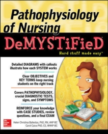 Pathophysiology of Nursing Demystified, Paperback / softback Book