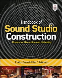 Handbook of Sound Studio Construction: Rooms for Recording and Listening, Paperback / softback Book