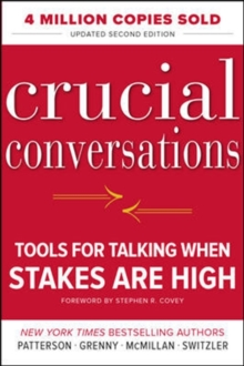 Crucial Conversations: Tools for Talking When Stakes Are High, Second Edition, Hardback Book