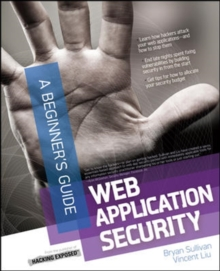 Web Application Security, A Beginner's Guide, Paperback / softback Book