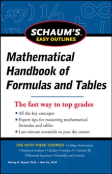 Schaum's Easy Outline of Mathematical Handbook of Formulas and Tables, Revised Edition, Paperback Book
