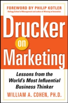 Drucker on Marketing: Lessons from the World's Most Influential Business Thinker, Hardback Book