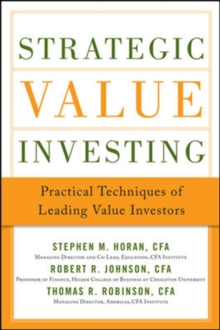 Strategic Value Investing: Practical Techniques of Leading Value Investors, Hardback Book