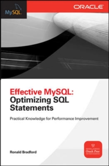 Effective MySQL Optimizing SQL Statements, Paperback / softback Book