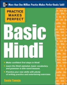 Practice Makes Perfect Basic Hindi, Paperback Book