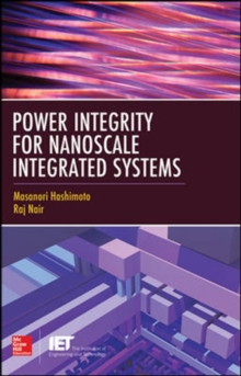 Power Integrity for Nanoscale Integrated Systems, Hardback Book