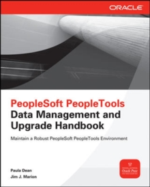 PeopleSoft PeopleTools Data Management and Upgrade Handbook, Paperback / softback Book