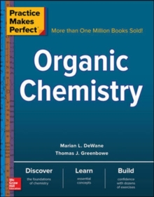 Practice Makes Perfect: Organic Chemistry, Paperback / softback Book