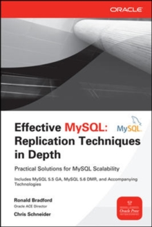 Effective MySQL Replication Techniques in Depth, Paperback / softback Book