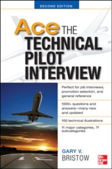 Ace The Technical Pilot Interview 2/E, Paperback / softback Book