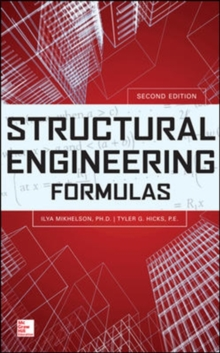 Structural Engineering Formulas, Second Edition, Hardback Book