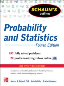 Schaum's Outline of Probability and Statistics, Paperback / softback Book