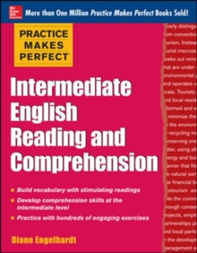 Practice Makes Perfect Intermediate English Reading and Comprehension, Paperback / softback Book
