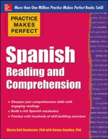 Practice Makes Perfect Spanish Reading and Comprehension, Paperback Book