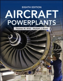 Aircraft Powerplants, Eighth Edition, Paperback Book