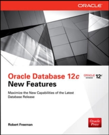 Oracle Database 12c New Features, Paperback / softback Book