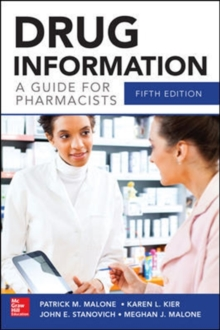 Drug Information A Guide for Pharmacists 5/E, Paperback / softback Book