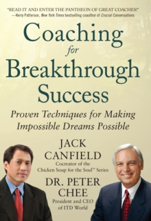 Coaching for Breakthrough Success: Proven Techniques for Making Impossible Dreams Possible DIGITAL AUDIO, EPUB eBook
