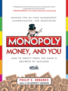 Monopoly, Money, and You: How to Profit from the Game s Secrets of Success, EPUB eBook