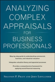 Analyzing Complex Appraisals for Business Professionals, Hardback Book