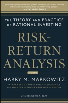 Risk-Return Analysis: The Theory and Practice of Rational Investing (Volume One), Hardback Book