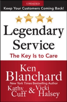 Legendary Service: The Key is to Care, Hardback Book