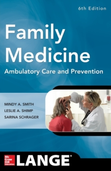 Family Medicine: Ambulatory Care and Prevention, Sixth Edition, Paperback / softback Book