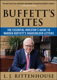 Buffett's Bites: The Essential Investor's Guide to Warren Buffett's Shareholder Letters, Paperback / softback Book