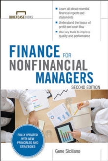 Finance for Nonfinancial Managers, Second Edition (Briefcase Books Series), Paperback Book