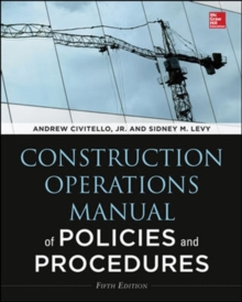Construction Operations Manual of Policies and Procedures, Fifth Edition, Hardback Book