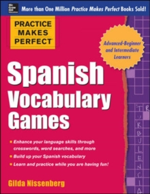 Practice Makes Perfect Spanish Vocabulary Games, Paperback / softback Book