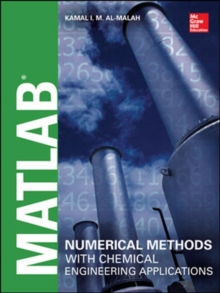 MATLAB Numerical Methods with Chemical Engineering Applications, Hardback Book