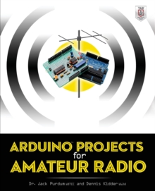Arduino Projects for Amateur Radio, Paperback / softback Book
