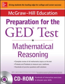 McGraw-Hill Education Strategies for the GED Test in Mathematical Reasoning with CD-ROM, Book Book