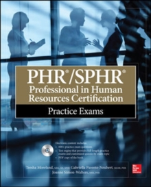 PHR/SPHR Professional in Human Resources Certification Practice Exams, Paperback / softback Book