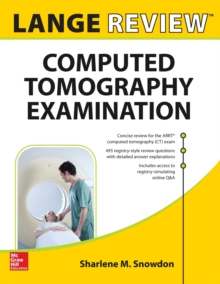 LANGE Review: Computed Tomography Examination, Paperback Book