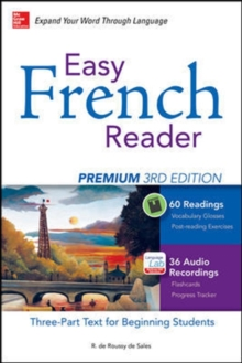 Easy French Reader Premium, Third Edition : A Three-Part Text for Beginning Students + 120 Minutes of Streaming Audio, Paperback Book