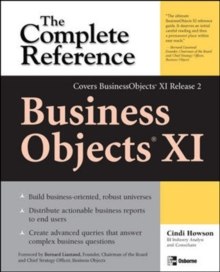 BusinessObjects XI (Release 2): The Complete Reference, Paperback / softback Book