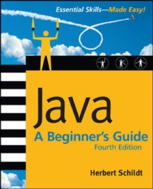 Java: A Beginner's Guide, 4th Ed., Paperback / softback Book