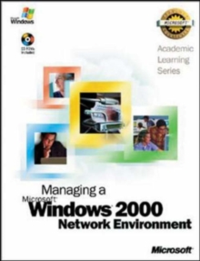 Als Managing a Microsoft Windows 2000 Network Environment, Hardback Book