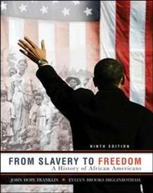 From Slavery to Freedom, Paperback Book